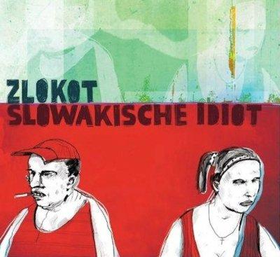 Slowakische idiot
