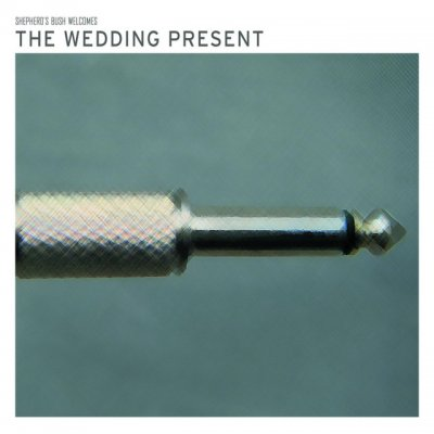 Shepherd's Bush Welcomes The Wedding Present