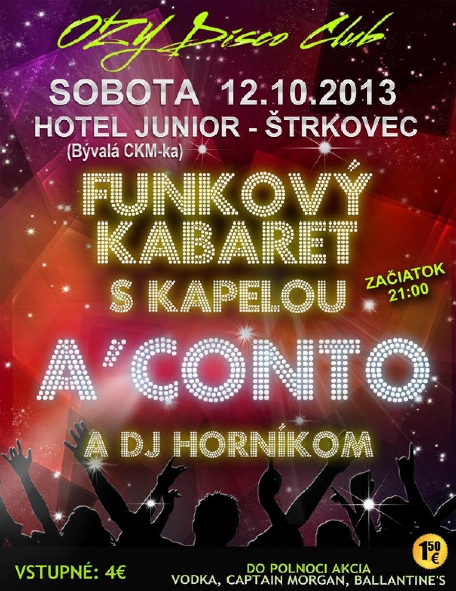 Funkový kabaret s A – Conto a DJ Horníkom