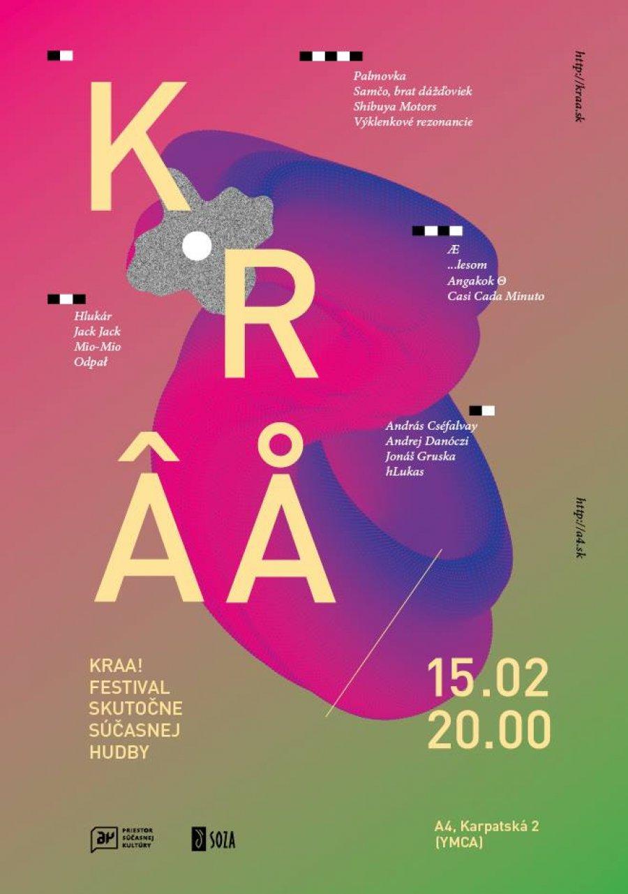 Festival KRAA! v A4 bude maratónom nových zvukov