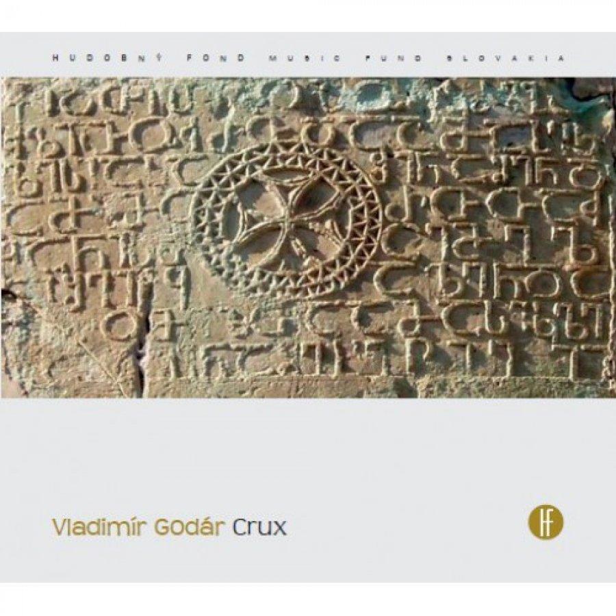 Vychádza dlho očakávaná trilógia Crux skladateľa Vladimíra Godára